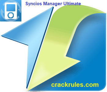 Syncios Crack Ultimate Free Download 2019