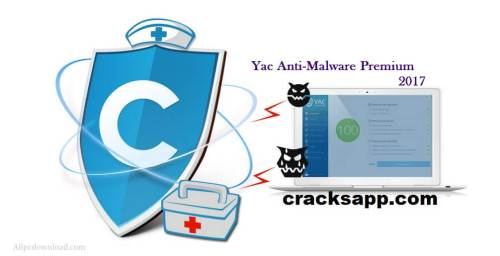 Yac Anti-Malware Premium Serial Key 2017 Plus Crack Full Download