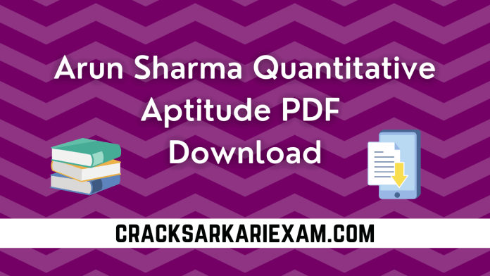 Arun Sharma Quantitative Aptitude PDF Download