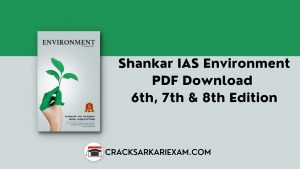 Shankar IAS Environment PDF Download 6th, 7th & 8th Edition