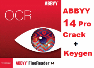 ABBYY FineReader Pro 14.0.103.165 Crack + Keygen Free Download [Latest]