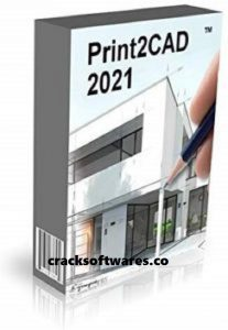 BackToCAD Print2CAD 21.61a With Crack Free Download Latest 2021