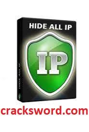 Hide ALL IP 1.13 Crack + Key Full Version Free Download 2021