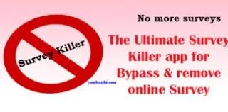 The Ultimate Survey Killer app for Bypass & remove online Survey 5