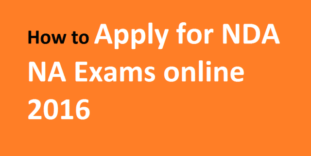 apply online for nda na exam 2016