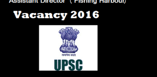 assistant-director-fishing-harbour-vacancy-2016-upsc-exam