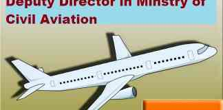 deputy-director-post-in-ministry-of-civil-aviation-upsc-exam