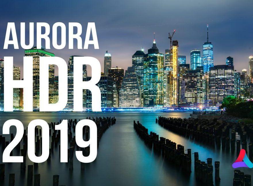Aurora HDR 2019 Crack