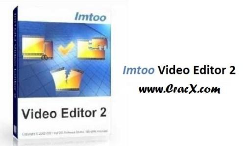 ImTOO Video Editor 2 Serial Key + Crack Full Free Download