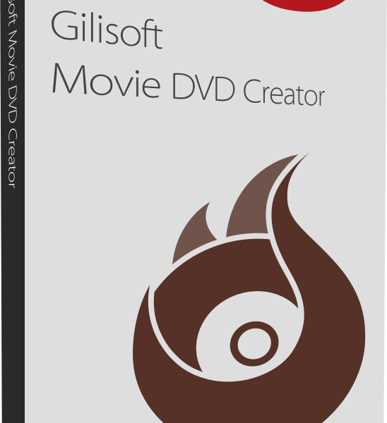 GiliSoft Movie DVD Creator 7.0.0 Serial Key & Crack Download