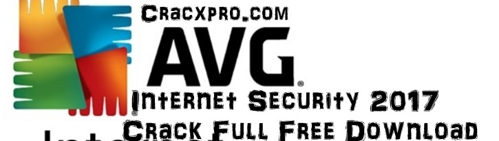 AVG Internet Security 2017 Crack Full Free Download