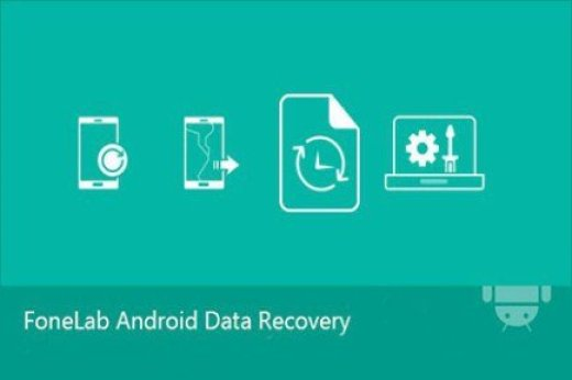 FoneLab Android Data Recovery Crack 3.7.0 Download [Latest] Version