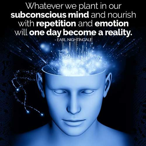 Subconscious becomes reality