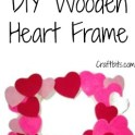 Kids Craft - Wooden Heart Frame