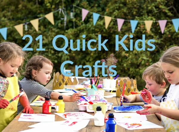 21 Quick Kids Crafts Ideas