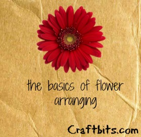 The Basics Of Flower Arranging