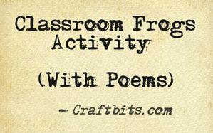 Classroom Frogs Activity (With Poems)
