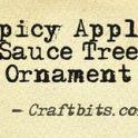 Tree Ornament: Spicy Apple Sauce