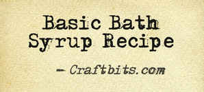 Basic Bath Syrup Recipe