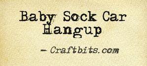 Baby Sock Car Hangup