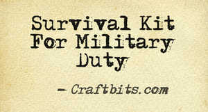 Survival Kit For Military Duty