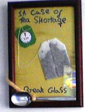 Quirky Craft: Break In Case Of Tea Shortage