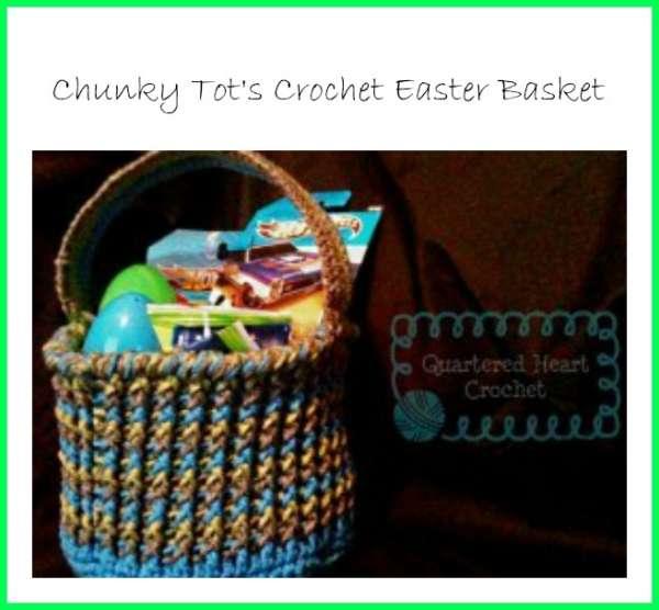 Chunky Tot's Crochet Easter Basket