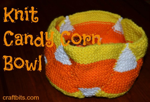 Knit Candy Corn Bowl