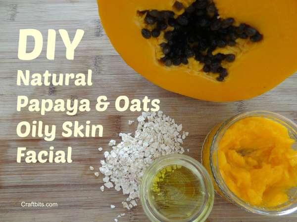 Papaya and Oats Oily Skin Facial