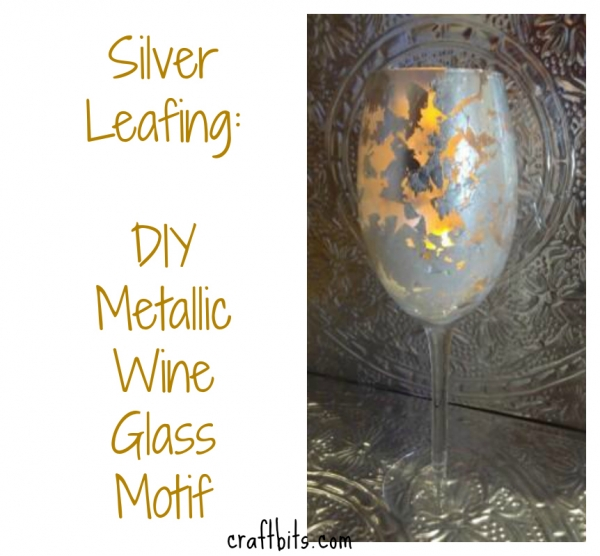 Silver Leafing: Metallic Wine Glass Votive