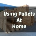 How can I use Wood Pallets in the Home