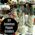 DIY Pepper Grinder Snowman