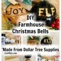 Dollar Tree Farmhouse Christmas Bells
