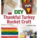 Kids Craft -  Thankful Gratitude Turkey Bucket