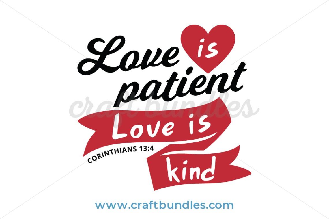 Download Love Is Patient Love Is Kind SVG Cut File - CraftBundles