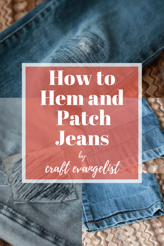 How to Hem and Patch Jeans
