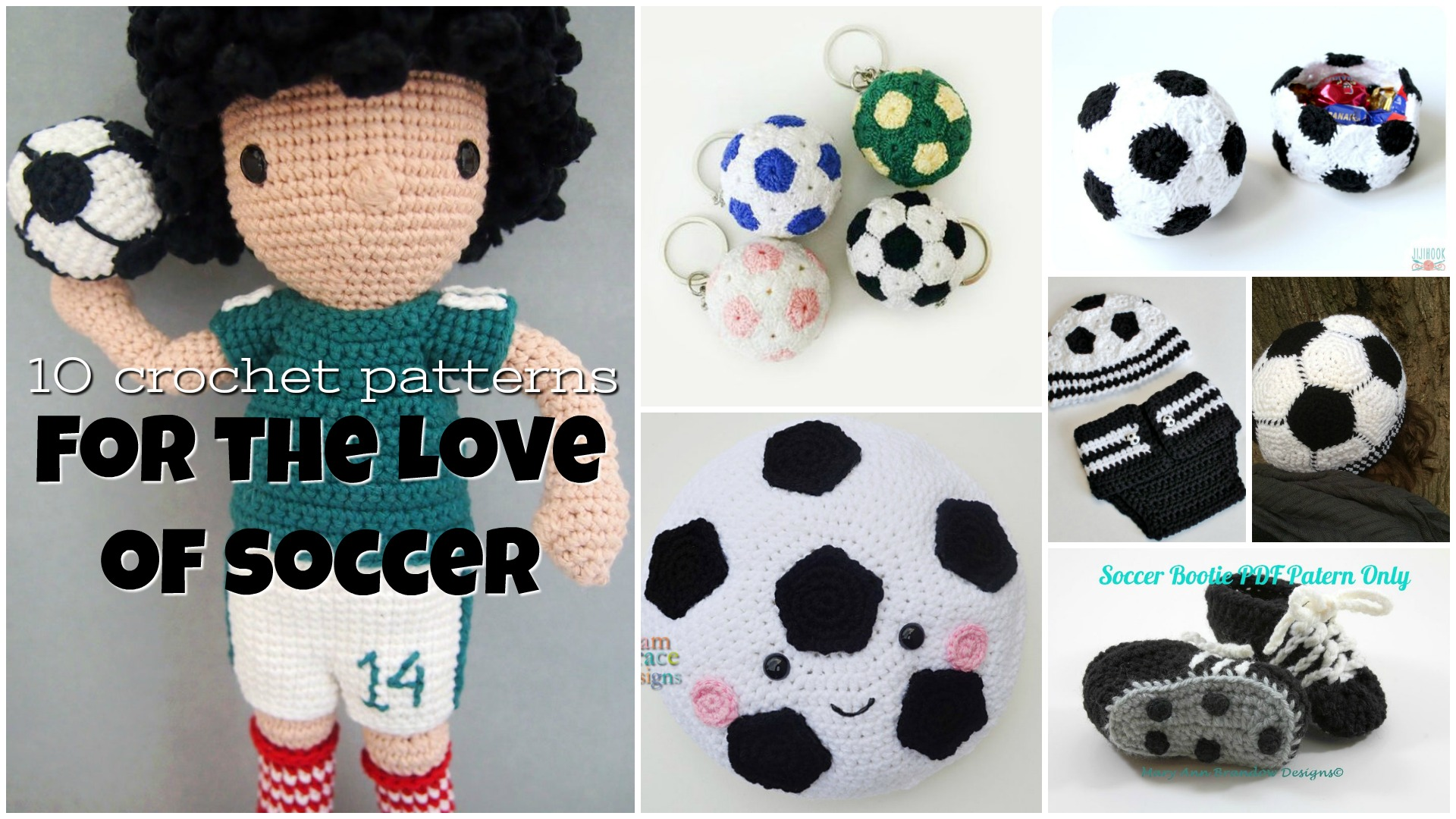 For the Love of Soccer: 10 crochet patterns
