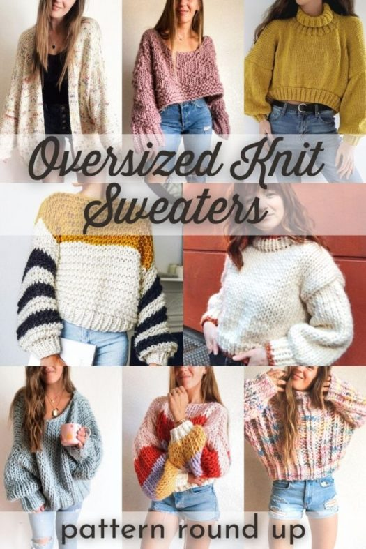 An amazing load of oversized knit sweater patterns! I love all the cropped options with puffy sleeves. So on trend. Can't wait to make a couple of these this winter! Perfect easy patterns to make while watching Netflix! #knittingpatterns #knitsweaters #knitsweaterpatterns #sweaterpatterns #patternroundup #yarn #crafts #craftevangelist