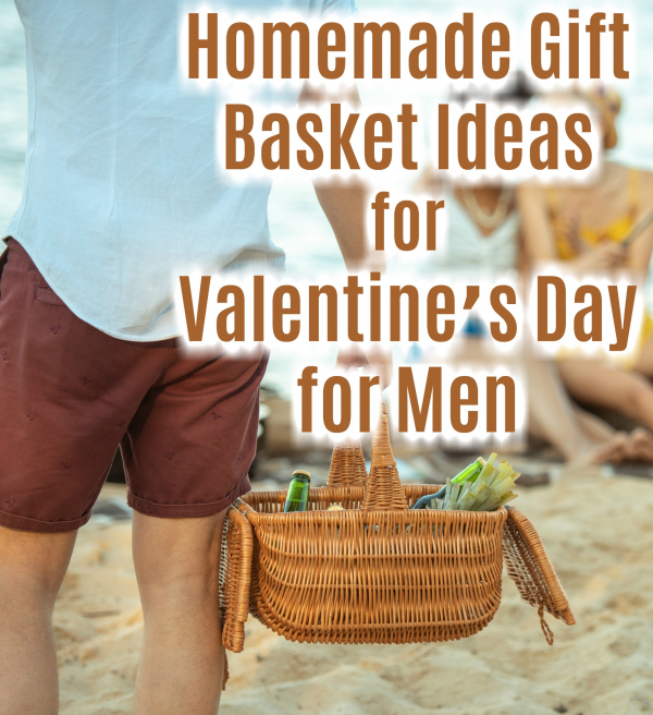 Homemade Gift Basket Ideas For Valentine S Day For Men Craft Gossip