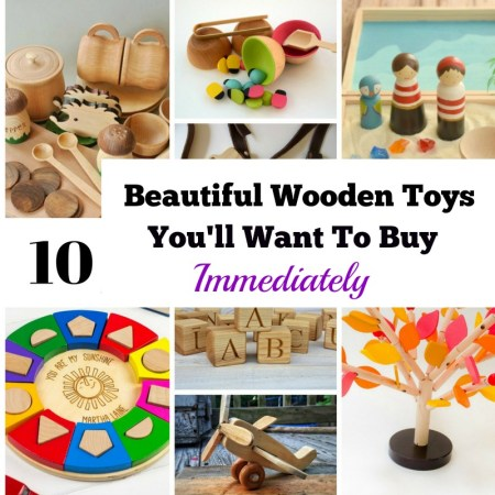 10 Beautiful Wooden Toys You'll Want To Buy Immediately