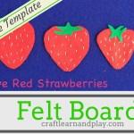 Felt Board – Five Red Strawberries