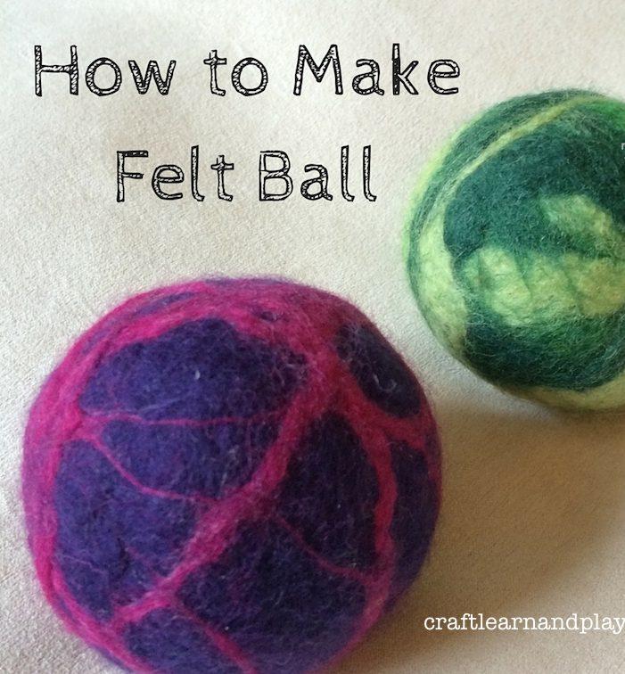 How To Make Waldorf Inspired Felt Ball