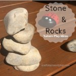 9 Nature play Stones and Rocks Ideas