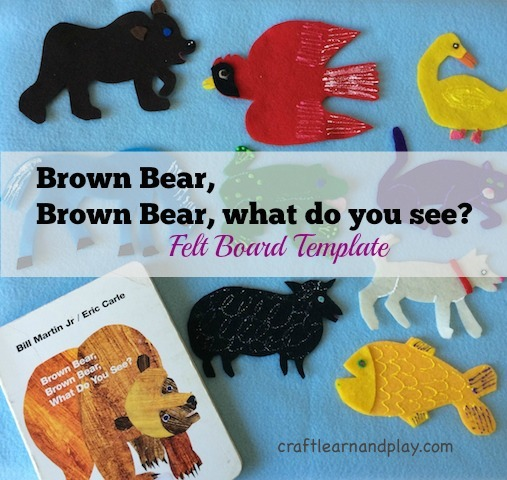 Brown bear, brown bear what do you see - Felt Board Template