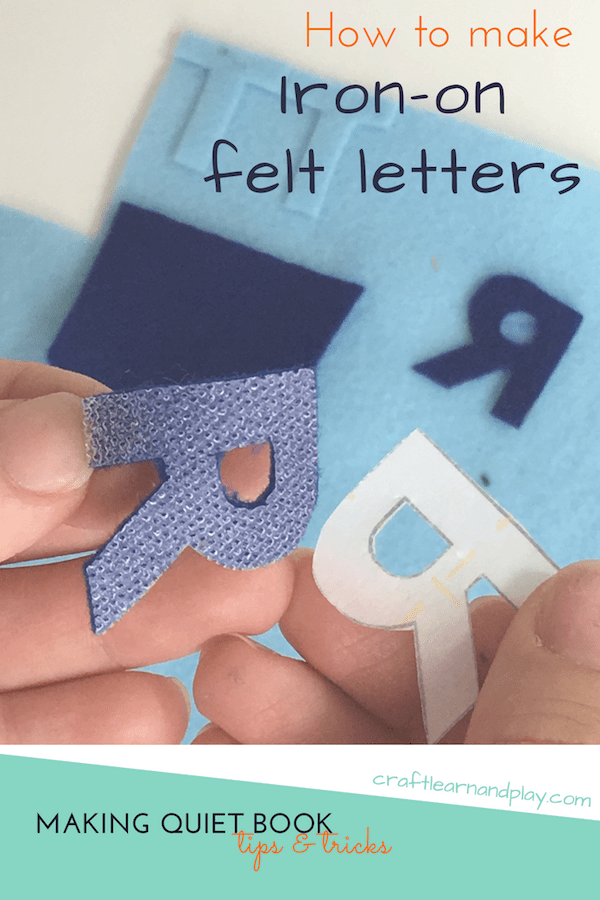 Easy way how you can make felt iron on letters for quiet book or any DIY kids project. Click for step by step tutorial. #feltletters #ironon #quietbook #aplhabet #applique #DIY #sew #sewingmama #DIYquietbook