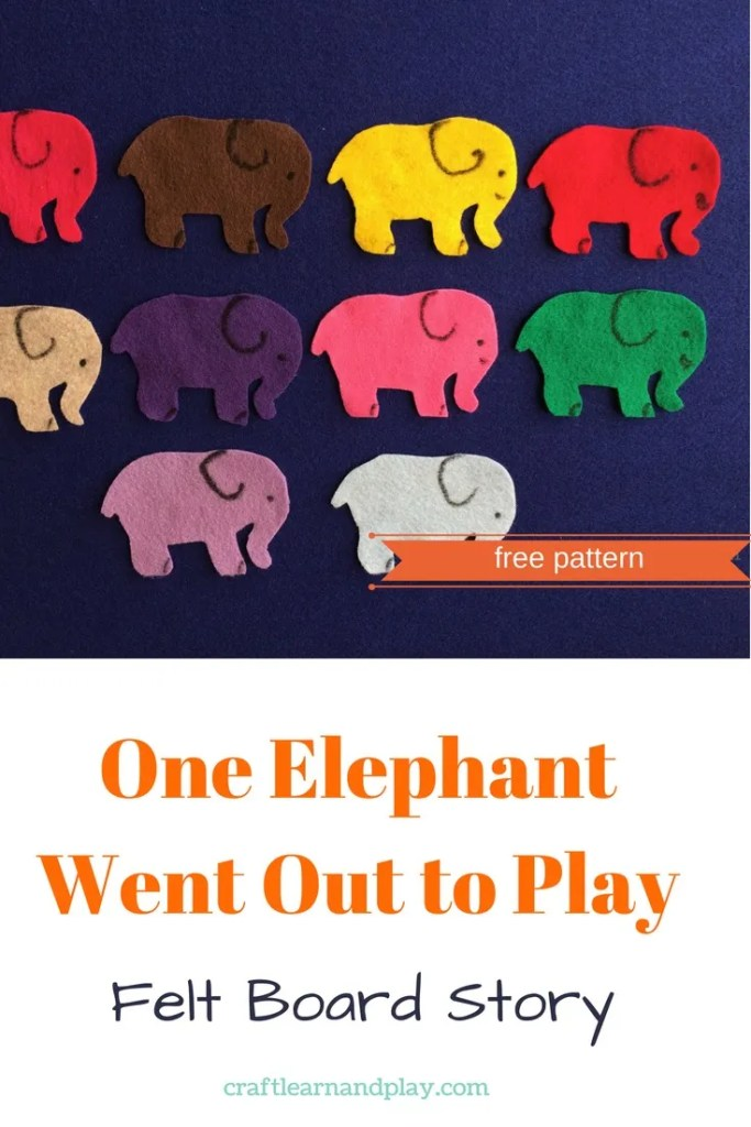 Fun felt board story for kids - One elephant went out to play. Make your own flannel board using free template. Click for download now. #feltboard #feltstories #storytime #elephant #kidsactivities