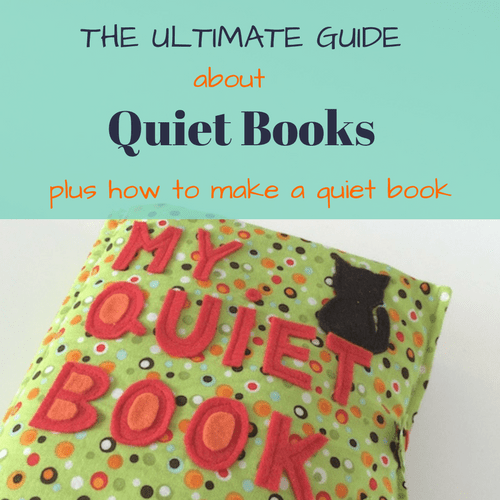 Everything You Need To Know About Quiet Books And How To Make One
