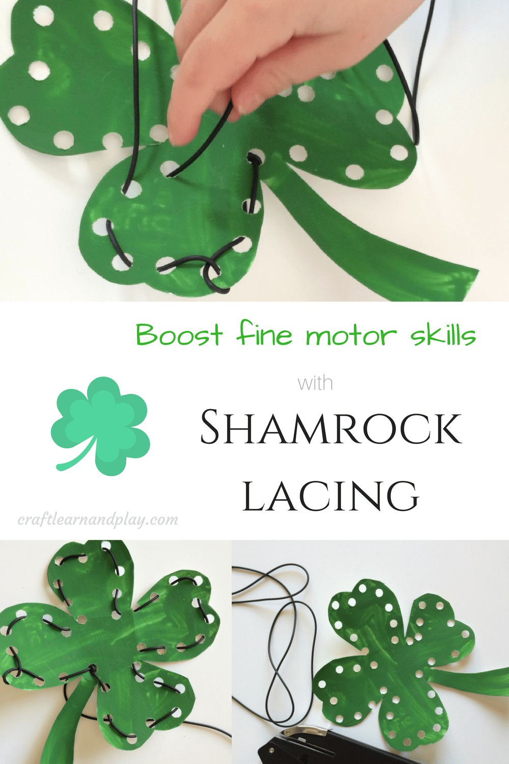 Simple  st patrick's day activities for kids - shamrock lacing toy that you can make on your own. This lacing toy will help your child boost fine motor skills. Ideal for toddler or preschooler. Click to get free printable.