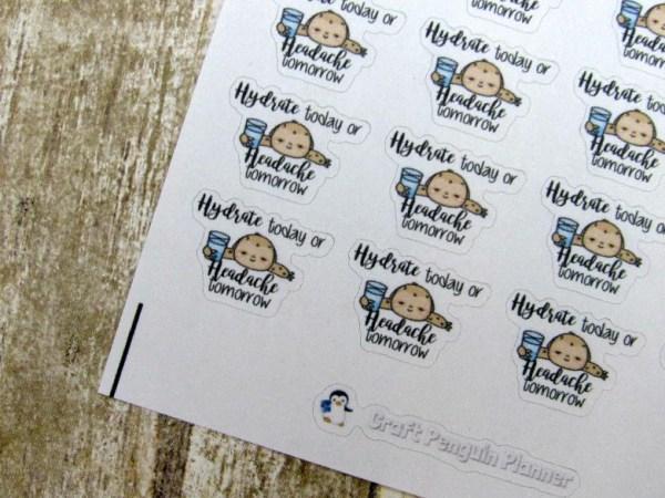 Hydrate today... tomorrow sticker