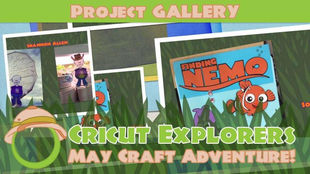May 2016 Craft Adventure Gallery - Cricut Explorers